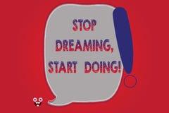 Arrêt d'apparence de signe des textes rêvant faire de début La photo conceptuelle a mis vos rêves dans l'action la matérialisent  illustration stock