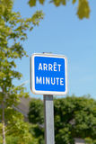 Arrêt Minute sign - One minute stop sign for cars Stock Photos