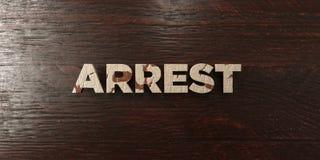 Arrestatie - grungy houten krantekop op Esdoorn - 3D teruggegeven royalty vrij voorraadbeeld stock illustratie