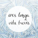 Ars longa vita brevis - latin phrase. Inspirational handwritten quote. Vector creative backdrop Royalty Free Stock Photo