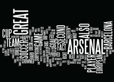Arsenal Put Up A Good Fight Word Cloud Concept Royalty Free Stock Photography