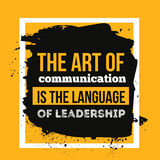 The art of communication is the language of leadership. Motivational Quote Poster for wall stock illustration