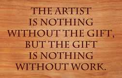 The artist is nothing without the gift Royalty Free Stock Images