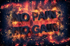 Artistic dramatic poster for - NO PAIN NO GAIN. With black text surrounded by fiery orange flames and sparks over a black background Royalty Free Stock Photography