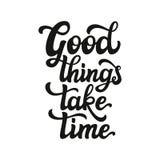 As boas coisas tomam o tempo lettering Ilustração Stock