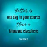 As citações da Bíblia do salmo, melhor são de um dia em sua corte do que um t ilustração stock