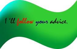 As citações da vida são, mim seguirão seu conselho ilustração stock