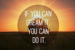 As citações inspiradores fazem sonhos vieram verdadeiro Fotos de Stock Royalty Free