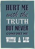 As citações inspiradores feriram-me com a verdade mas nunca consolaram-me com um vetor do vintage da mentira ilustração do vetor