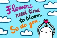 As flores precisam a hora de florescer Faça-o assim Mão da ilustração da motivação tirada no estilo dos desenhos animados Homem c ilustração do vetor