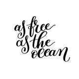 As Free as the Ocean Vector Text Phrase Image Royalty Free Stock Photo