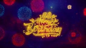 60.as partículas de saludo de la chispa del texto del feliz cumpleaños en los fuegos artificiales coloreados