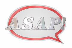 ASAP As Soon As Possible Hurry Up Speech Bubble. 3d Illustration Stock Photo