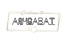 Ashgabat  Welcome to text Neon lettering typography. Word for logotype, badge, icon, postcard, logo, banner Vector Illustration stock photography