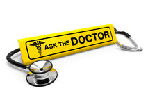 Ask the doctor sign and stethoscope, medical. Ask the doctor sign and stethoscope isolated on white background. Good for medical, healthcare and health insurance Stock Illustration