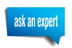 Ask an expert blue 3d speech bubble. Ask an expert blue 3d square isolated speech bubble Stock Image