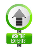 Ask the experts ahead road sign illustration. Design graphic over white Royalty Free Stock Photo