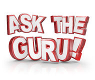 Ask the Guru Question 3D Words Help Guidance. Ask the Guru words in red 3d letters to illustrate seeking help from an expert, teacher, consultant, guide or Stock Images