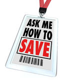 Ask Me How to Save - Lanyard and Badge - Employee Stock Photography