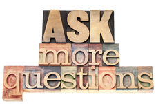 Ask more questions. Isolated text in vintage letterpress wood type printing blocks Royalty Free Stock Image