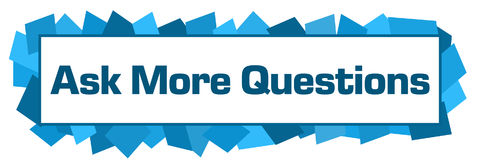 Ask More Questions Blue Random Shapes Horizontal Stock Image