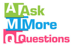 Ask More Questions Colorful Abstract Stripes. Ask more questions text written over colorful background Stock Photo