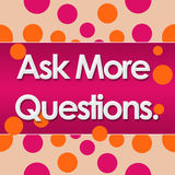 Ask More Questions Pink Orange Dots Background Royalty Free Stock Photography
