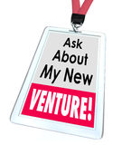 Ask About My New Venture Business Startup Enterprise Royalty Free Stock Image