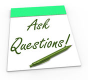 Ask Questions! Notebook Means Solving Requests Stock Photo