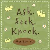 Ask, Seek, Knock. Sign from Matthew 7 verse 7 Stock Photos