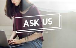 Ask Us Enquire Message Communicate Concept.  Stock Images