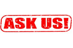 Ask us! stamp. Ask us! red stamp on white Stock Image