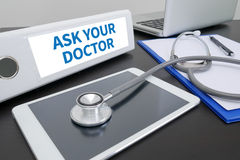 ASK YOUR DOCTOR Royalty Free Stock Photos