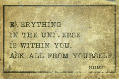 Ask yourself Rumi. Everything in the universe is within you - ancient Persian poet and philosopher Rumi quote printed on grunge vintage cardboard Stock Photo