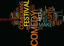 Aspen Nightlife Us Comedy Arts Festival Word Cloud Concept. Aspen Nightlife Us Comedy Arts Festival Text Background Word Cloud Concept Royalty Free Stock Photography