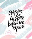Aspire to inspire before we expire. Inspirational quote poster on abstract pastel pink and blue brush strokes.  vector illustration