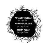 Astaghfirullah pour le passé, Alhamdulillah pour le présent, en Sha Allah à l'avenir illustration libre de droits