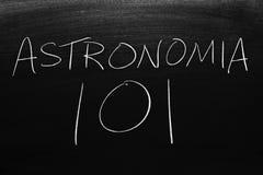 astronomÃa 101 Na Blackboard Przekład: Astronomia 101 obrazy stock