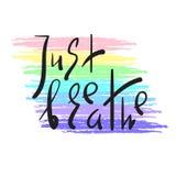 Atmen Sie einfach - einfach spornen Sie und Motivzitat an Hand gezeichnete schöne Beschriftung Druck für inspirierend Plakat, Yog stock abbildung