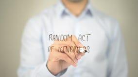 Ato aleatório da bondade, escrita do homem na tela transparente imagens de stock royalty free