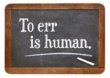 Att att fela är mänskligt Arkivbild