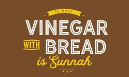 Att att ha vinäger med bröd är sunnah royaltyfri illustrationer