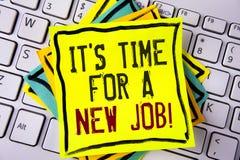 Att skriva anmärkningen som visar det, är Dags för en nya Job Motivational Call Affärsfotoet som ställer ut gör inte fastnat i ga fotografering för bildbyråer