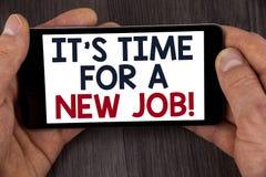 Att skriva anmärkningen som visar det, är Dags för en nya Job Motivational Call Affärsfotoet som ställer ut gör inte fastnat i ga Royaltyfria Bilder