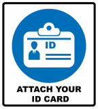 Attach your ID card icon. Information mandatory symbol in blue circle isolated on white. Vector illustration vector illustration