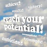Atteignez votre potentiel - mots d'encouragement Photographie stock libre de droits