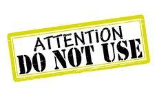 Attention do not use. Rubber stamp with text attention do not use inside,  illustration Royalty Free Stock Photography
