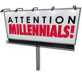 Attention Millennials Billboard Sign Attract Generation Y Custom. Attention Millennials words on an outdoor billboard or sign advertising to generation Y young Stock Images