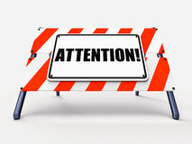 Attention Sign Shows Warning or Be Alert Notice Stock Images