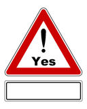 Attention sign Yes with exclamation mark and added sign Royalty Free Stock Photo